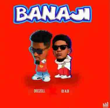 Mp3 Download Deezell ft Dj Ab Banaji Mp3 Music Arewa, Dezell Banaji Mp3 Music, Deezel mp3, Dezel, Dj Ab Banaji mp3 Music, banaji mp3 music