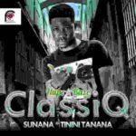 MUSIC: Classiq - (Sunana + Tinini Tanana)